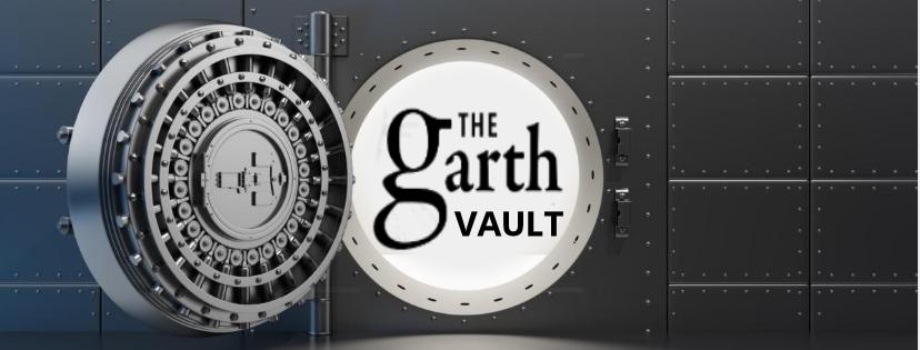 The Garth Vault